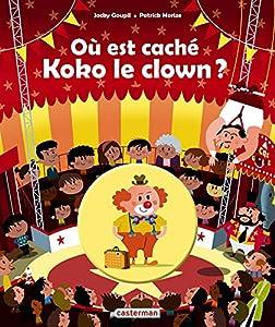 """Afficher """"Où est caché Koko le clown ?"""""""