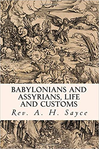 Download e books babylonians and assyrians life and customs pdf semitic experiences either linguistically and archeologically have complex via swift strides over the past twenty years clean mild has fallen upon the fandeluxe Image collections