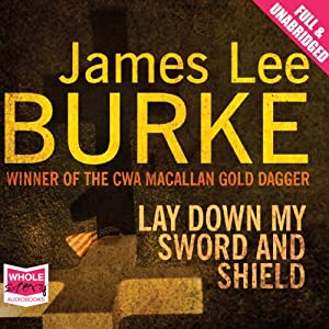 Lay Down My Sword and Shield Audiobook