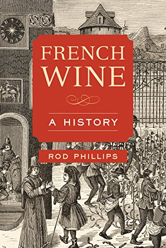 - French Wine: A History