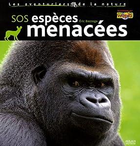 """Afficher """"SOS espèces menacées"""""""