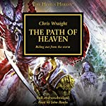 The Path of Heaven: The Horus Heresy, Book 36 | Chris Wraight