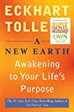 [(A New Earth : Awakening to Your Life's Purpose)] [By (author) Eckhart Tolle] published on (February, 2008)