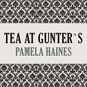 Tea at Gunter's Audiobook
