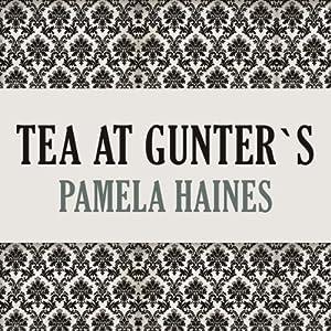 Tea at Gunter's Audiobook