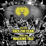 Face The Clan / Walking Tall (Lim.Ed.)