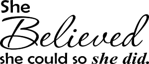 Wall Decal Quote She Believed She Could So She Did Cute Vinyl Wall Art Decal Home Decor Sayings Quotes