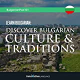 Learn Bulgarian: Discover Bulgarian Culture & Traditions