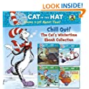 Chill Out! The Cat's Wintertime Ebook Collection (Dr. Seuss/Cat in the Hat) (Pictureback(R))