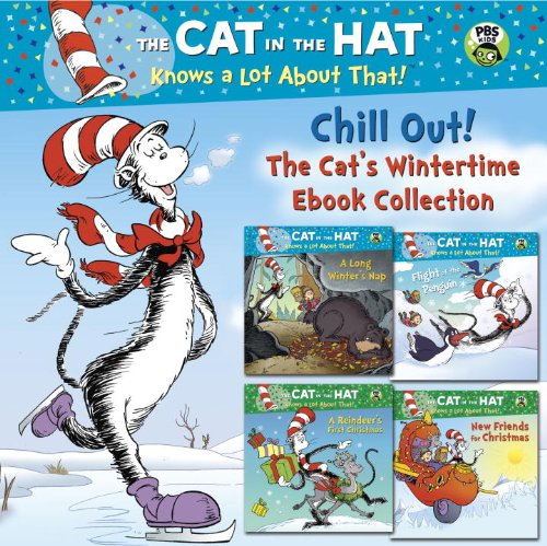 (Chill Out! The Cat's Wintertime Ebook Collection (Dr. Seuss/Cat in the Hat) (Pictureback(R)))