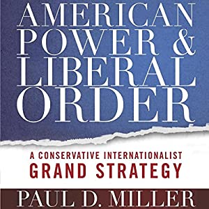 American Power and Liberal Order Audiobook