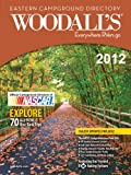 Woodall's Eastern America Campground Directory 2012, Woodall's Publications Corp., 0762778148