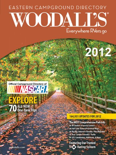 Woodall's Eastern America Campground Directory, 2012 (Woodall's Campground Directory: Eastern Ed.)