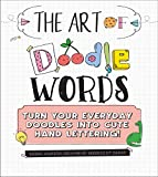 The Art of Doodle Words: Turn Your Everyday Doodles into Cute Hand