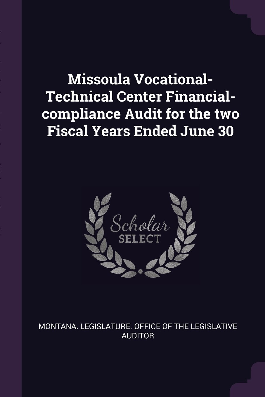 Download Missoula Vocational-Technical Center Financial-Compliance Audit for the Two Fiscal Years Ended June 30 PDF
