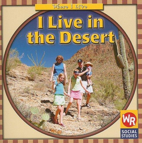 I Live in the Desert (Where I Live) ebook