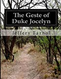 The Geste of Duke Jocelyn, Jeffery Farnol, 1500194379