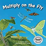 Multiply on the Fly | Suzanne Slade
