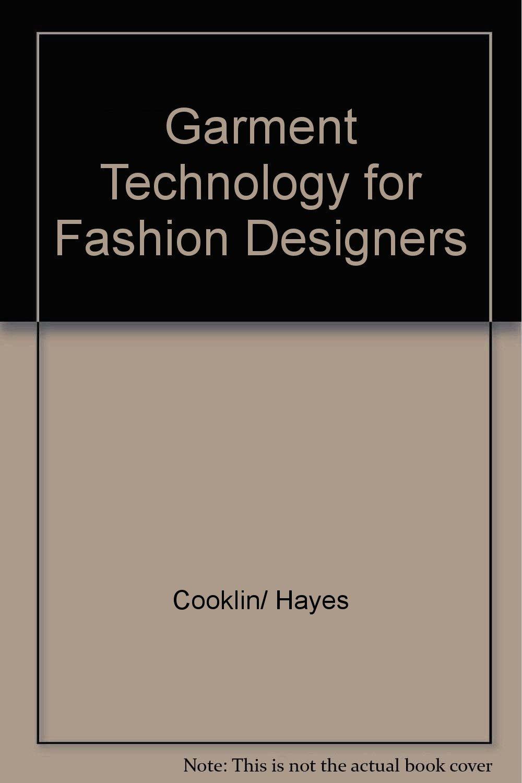 Garment Technology For Fashion Designers Cooklin Hayes Amazon Com Books