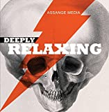 Deeply Relaxing (Occult Sound, One Hour)