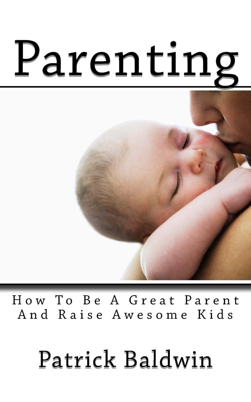 How to Become an Awesome Parent