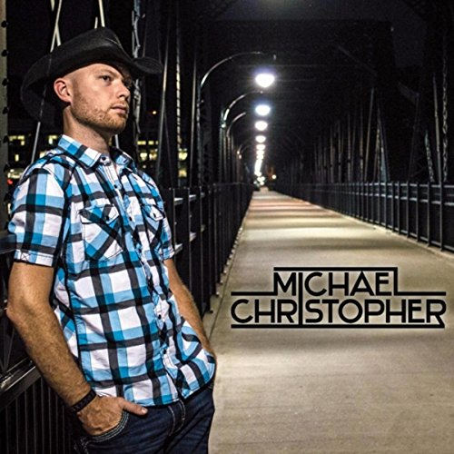 Michael Christopher [Explicit]