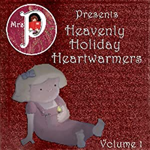 Mrs. P Presents Heavenly Holiday Heartwarmers Audiobook