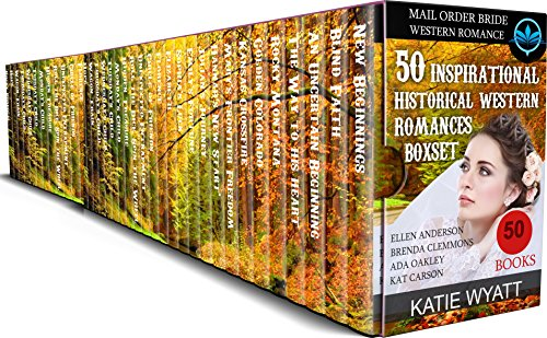 Anderson Collections Set - 50 Mega Boxset Inspirational Historical Western Romances, Mail Order Bride, Contemporary Western Romance: Clean and Wholesome Box set 5 Author (Mega Box Set Series Book 8)
