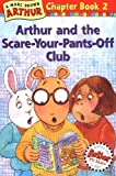 Arthur and the Scare-Your-Pants-Off Club, Stephen Krensky and Marc Brown, 0316115495