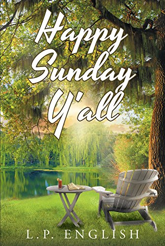 Happy Sunday Yall Kindle Edition By Lp English Religion