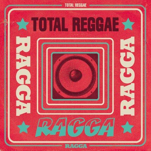 Total Reggae: Ragga [Explicit]