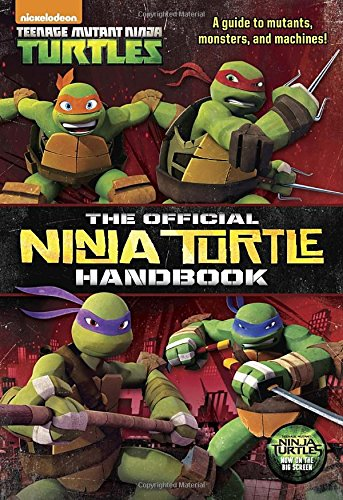 The Official Ninja Turtle Handbook (Teenage Mutant Ninja (Ninja Turtle Collectables)