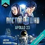 Doctor Who : Apollo 23 (édition française) | Justin Richards