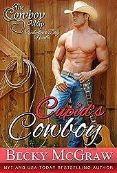 Cupid's Cowboy (A Cowboy Way Novella) (The Cowboy Way)