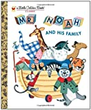 Mr. Noah and His Family, Jane Werner, 0307931927