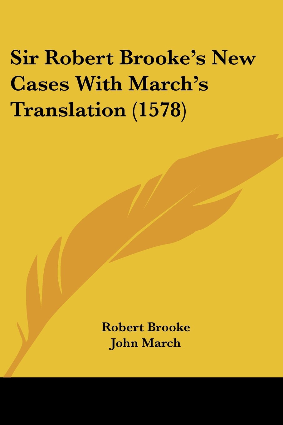 Sir Robert Brooke's New Cases With March's Translation (1578) PDF