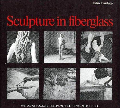 Fiberglass Resin Sculpture (Sculpture in Fiberglass: The Use of Polyester Resin and Fiberglass in Sculpture)