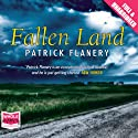 Fallen Land Audiobook by Patrick Flanery Narrated by Laurence Bouvard
