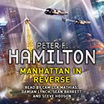 Manhattan in Reverse: The Complete Collection | Peter F. Hamilton