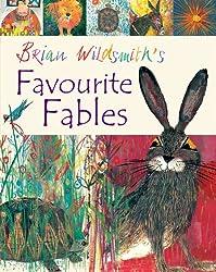 Brian Wildsmith's Favourite Fables