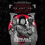 Star Wars: The Last Jedi: Cobalt Squadron | Elizabeth Wein