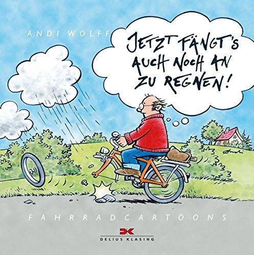 Jetzt fängt's auch noch an zu regnen!: Fahrradcartoons