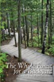 The Whole Forest for a Backyard, Timothy McDonnell, 0878396462