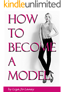 Insider secrets from a model agent how to become a successful how to become a model the ultimate guide to a successful modeling career as a ccuart Gallery