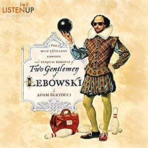 Two Gentlemen of Lebowski Audiobook