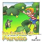 La favola di Pieretto | Paola Ergi