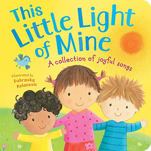 Download This Little Light of Mine: A Collection of Joyful Songs ebook