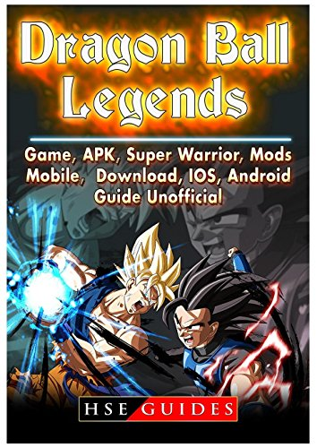 Dragon Ball Legends, Game, Apk, Super Warrior, Mods, Mobile, Download, Ios, Android, Guide Unofficial (Mod Invite)