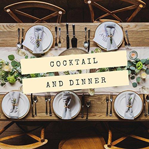 Cocktail & Dinner