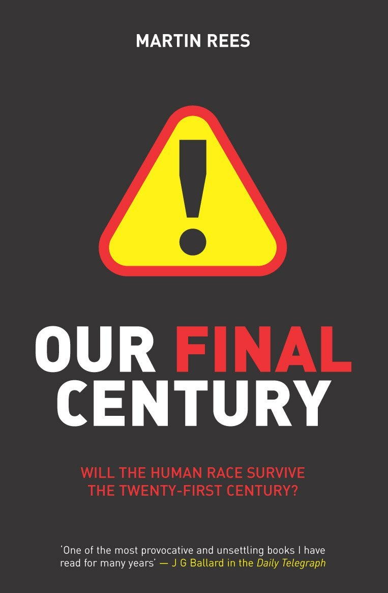 Our Final Century? : Will the Human Race Survive the Twenty-First Century? Text fb2 ebook